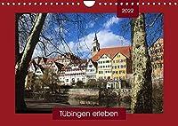 Tuebingen erleben (Wandkalender 2022 DIN A4 quer): Spaziergang durch eine alte Universitaetsstadt - mit PLANER-Funktion (Geburtstagskalender, 14 Seiten )