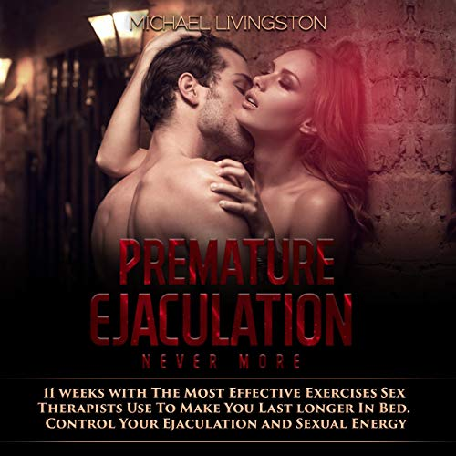 Premature Ejaculation Never More  By  cover art