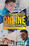 Rise of the Online Entrepreneur: Der ultimative Online Business Blueprint