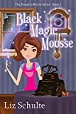 Black Magic Mousse (The Knead to Know Series Book 3) (English Edition)