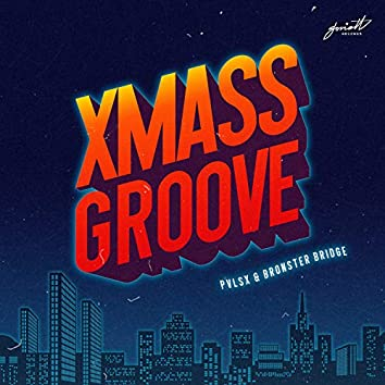 Xmass Groove