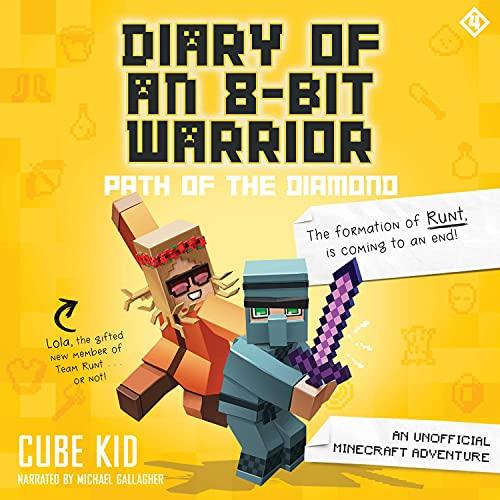 Diary of an 8-Bit Warrior: Path of the Diamond: An Unofficial Minecraft Adventure (Diary of an 8-Bit Warrior, Book 4)