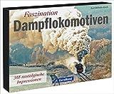 Tischaufsteller ? Faszination Dampflokomotiven: 365 nostalgische Impressionen - Karl-Wilhelm Koch