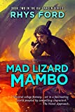 Mad Lizard Mambo (The Kai Gracen Series)