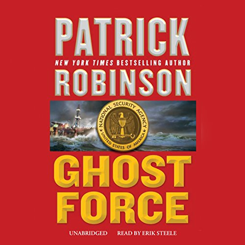 Ghost Force Audiobook By Patrick Robinson cover art