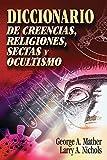 Diccionario de creencias, religiones, sectas y ocultismo (Spanish Edition)