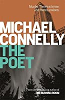 The Poet by Michael Connelly(1905-03-02)