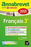 Annales du brevet Annabrevet 2021 Français 3e: sujets, corrigés &...