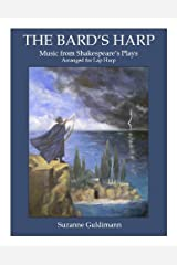 The Bard's Harp: Music from Shakespeare's Plays Arranged for Lap Harp Paperback