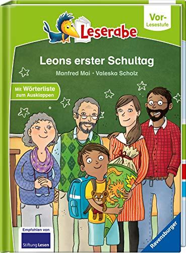 Leons erster Schultag - Leserabe ab Vorschule - Erstlesebuch für Kinder ab 5 Jahren (Leserabe – Vor-Lesestufe)