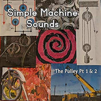 The Pulley, Pt. 1