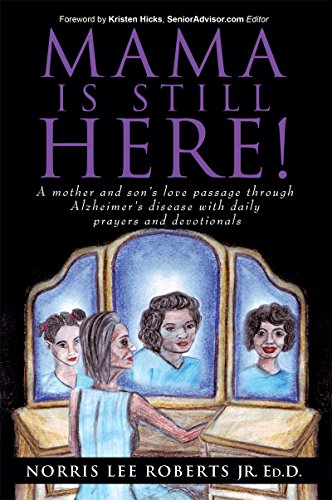 Book: Mama Is Still Here! by Norris Lee Roberts Jr.