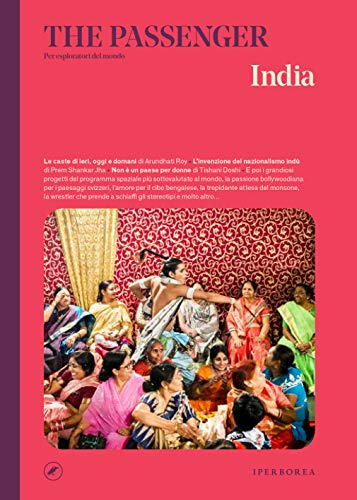 India. The passenger. Per esploratori del mondo