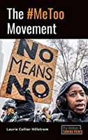 The #Me Too Movement (21st-century Turning Points)