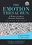 The Emotion Thesaurus: A Writer's Guide to Character Expression (Second Edition) (Writers Helping Writers Series, Band 1) - Becca Puglisi