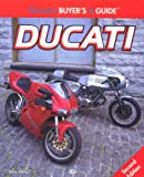 Illustrated Ducati Buyer's Guide (Illustrated Buyer's Guide)