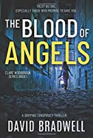 The Blood Of Angels: A Gripping British Conspiracy Thriller - Clare Woodbrook Series Book 1