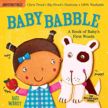Indestructibles  Baby Babble  Chew Proof · Rip Proof · Nontoxic · 100% Washable  Book for Babies Newborn Books Safe to Chew