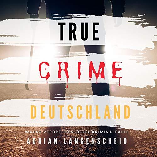 True Crime Deutschland Titelbild