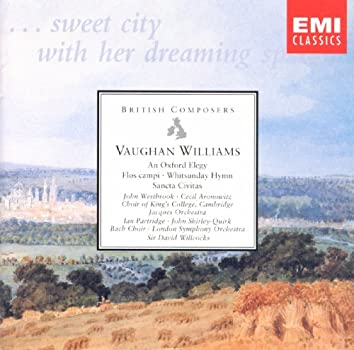 Vaughan Williams An Oxford Elegy etc