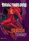 Dragonblood: Dragon Cowboy (English Edition)