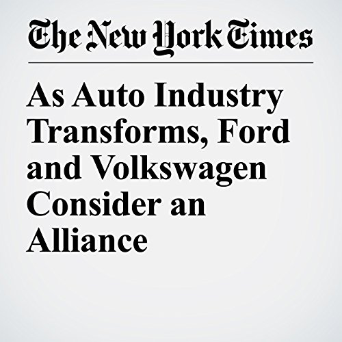 As Auto Industry Transforms, Ford and Volkswagen Consider an Alliance copertina