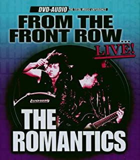 The Romantics - From the Front Row: Live