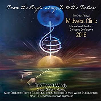 2016 Midwest Clinic: The Desert Winds (Live)