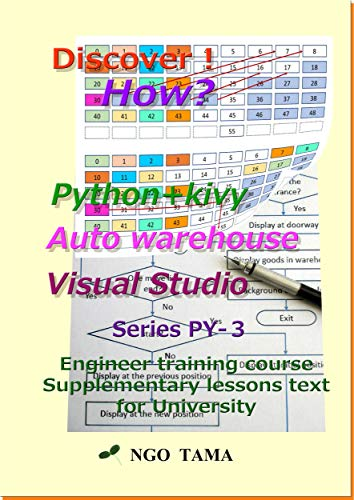 Book's Cover of Auto warehouse Python+kivy Visual Studio: Training materials for engineer (Discover! How? Book 21) (English Edition) Versión Kindle