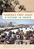 Florida's First Coast: A History in Images (Vintage Images)
