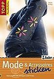 Mode & Accessoires sticken: Glanzpunkte mit Stickgarn und Perlen (TOPP Handarbeiten)