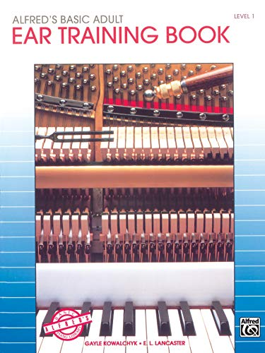 Alfred's Basic Adult Piano Course Ear Training, Bk 1