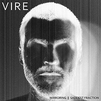 Mirroring / Saddest Fraction - Single
