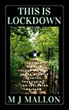 This Is Lockdown: COVID19 Diaries Flash Fiction Poetry (English Edition)