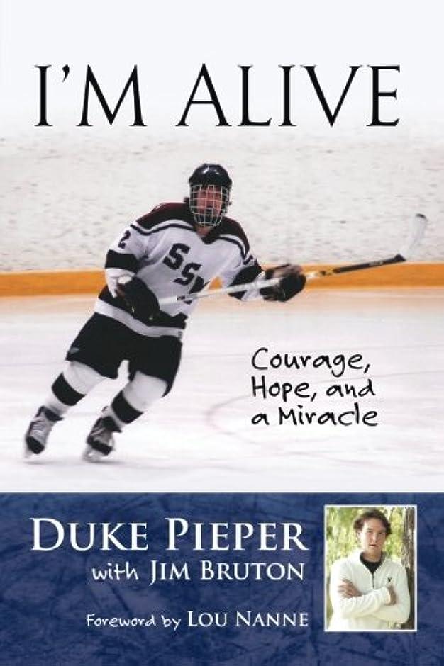 無臭実際放棄I'm Alive: Courage, Hope, and a Miracle