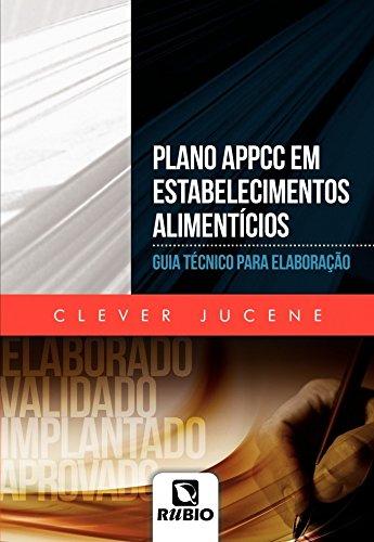 Plano APPCC em Estabelecimentos Alimentícios: Guia Técnico Para Elaboração