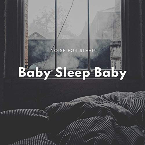 Baby Sleep Baby feat. Pure Sleep Baby Womb Sound