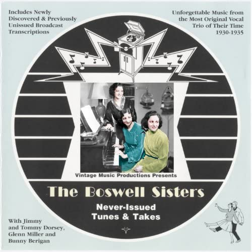 """The Boswell Sisters feat. Helvetia """"Vet"""" Boswell, Martha Boswell & Connee Boswell"""