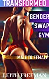 Gender Swap Gym: Transformed Male to Female: Transformation, First Time, Feminization
