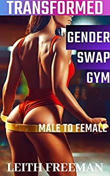 Gender Swap Gym  Transformed Male to Female  Transformation First Time Feminization