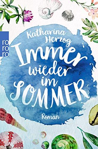 Immer wieder im Sommer (Farben des Sommers, Band 1)