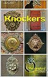 Knockers: Photographs of Door Knockers (English Edition)