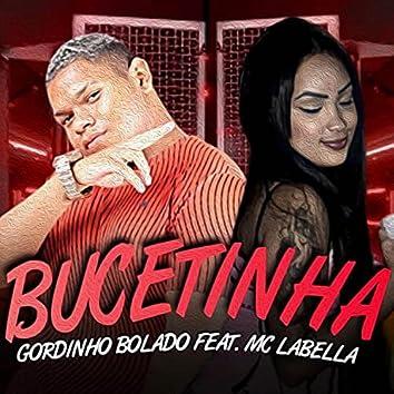 Bucetinha (feat. Mc Labella)