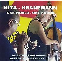 KITA-KRANEMANN ONE WORLD-ONE SOUND