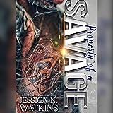 Property of a Savage: A Stand-alone Novel