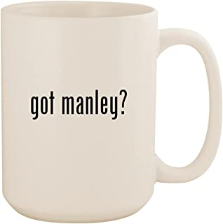 got manley? - White 15oz Ceramic Coffee Mug Cup
