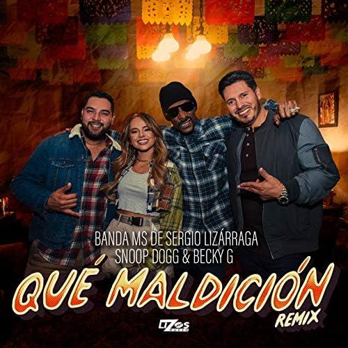 Banda MS de Sergio Lizárraga, Snoop Dogg & Becky G