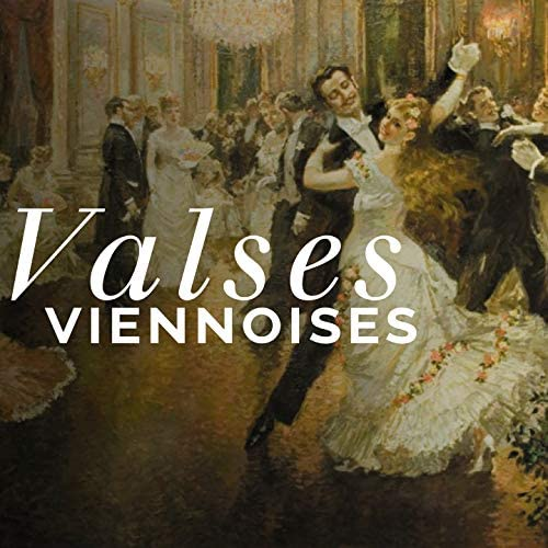 Johann Strauss II, Johannes Brahms, Dimitri Chostakovitch, Tchaikovsky, Frédéric Chopin, Valses de Vienne