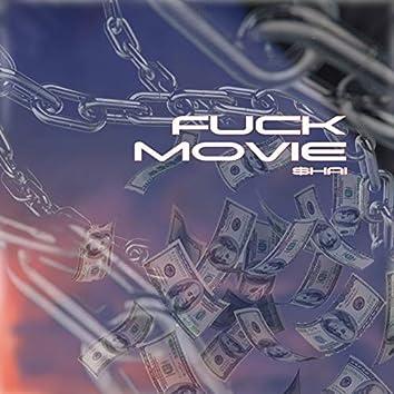 Fuck Movie