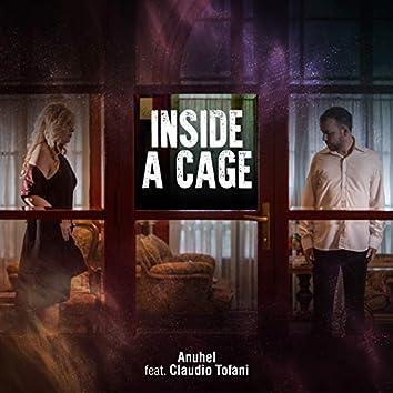 Inside a cage (feat. Claudio Tofani)